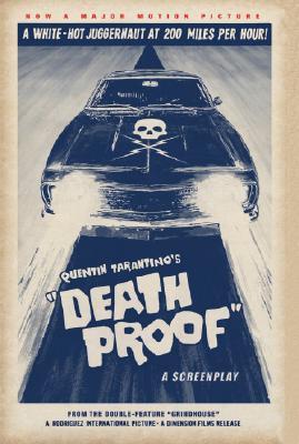 Quentin Tarantino's Death Proof By Tarantino, Quentin